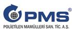 P.M.S. Polietilen Mamülleri A.Ş. / İZMİR